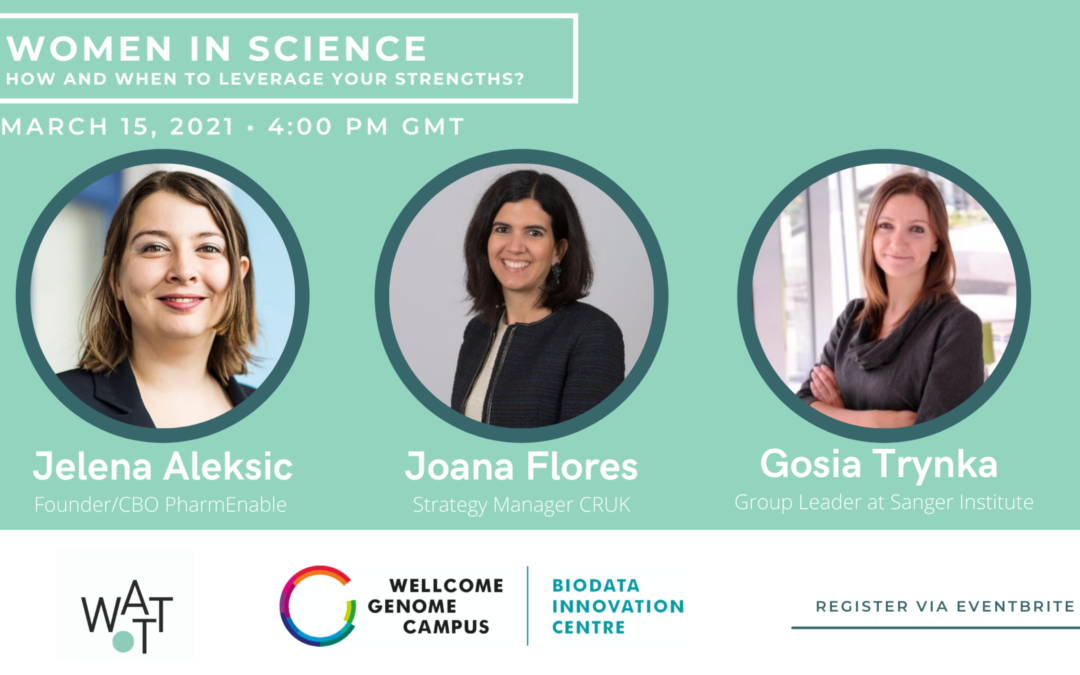 Women in Science: How and When to leverage your Strengths